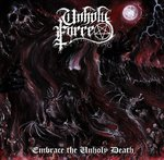 Unholy Force - Embrace the Unholy Death CD