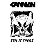 Carrion - Evil Is There (Demo) LP