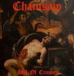 Chainsaw - Hill of Crosses LP