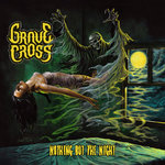 Grave Cross - Nothing but the Night CD
