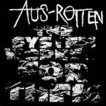 Aus Rotten - System Works for them LP