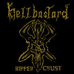 Hellbastard - Rippercrust LP