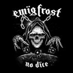 Ewig Frost - No Dice LP