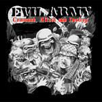 Evil Army - Command, Attack and Destroy CD