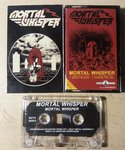 Mortal Whisper - Mortal Whisper Tape