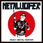 Metalucifer - Heavy Metal Hunter LP