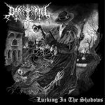 Dark Path - Lurking in the Shadows CD