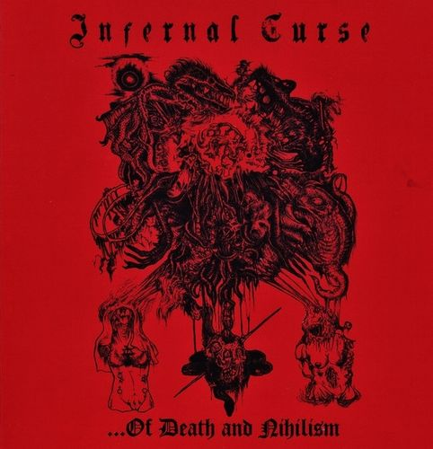 "Infernal Curse - ...of Death and Nihilism 7""EP"