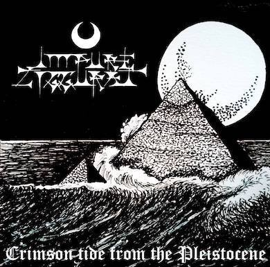 "Impure Ziggurat - Crimson Tide from the Pleistocene 12""EP"
